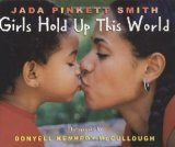 Children's book written by Jada Pinkett Smith - Girls Hold Up This World. and other books Books For Black Girls, Southern Hip Hop, Jada Pinkett Smith, Thing 1, American Children, Celebrity Kids, Celebrity Style, Children's Literature