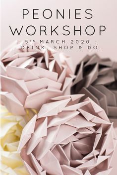 Origami Peonies Workshop . London UK, learn to fold your own beautiful flowers with Origami Est an award winning provider of workshops & tutorials Printable Tickets, Origami Artist, Experience Gifts, Peonies, Beautiful Flowers, Workshop, Stationery, March, Make It Yourself