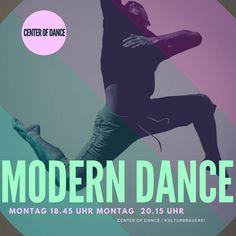 Modern Dance  Montag 18.45 Uhr  Montag 20.15 Uhr  CENTER OF DANCE  www.centerofdance.net