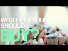 DIY Ejuice Mixing Tips: What flavors should I buy? - YouTube