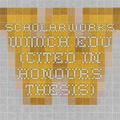 scholarworks.wmich.edu (cited in honours thesis)