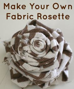easy tutorial for making those adorable fabric rosettes you see everywhere!