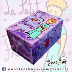Le Petit Prince - Caja Mágica by Yakarte www.facebook.com/Yakarte