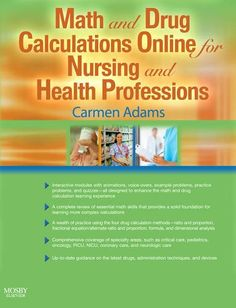 Math and Drug Calculations Online for Nursing and Health Professions « Library User Group