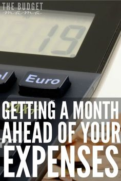 Wondering how you can get a month ahead of your expenses and make budgeting your money easier?