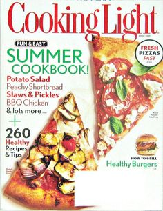 Cooking Light Magazine, Fun and Easy Summer Cookbook, June 2012 Vol.26 No.5