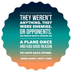 They weren't anything. They were enemies. Or opponents. Or people who's spoken on a place once and had good reason to hate each other.
