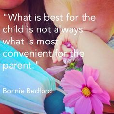 We must do what is right for our babies, long term for our families.