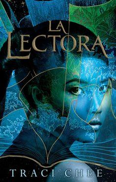 La lectora (Mar de tinta y oro, 1) - Traci Chee https://www.goodreads.com/book/show/31905325-la-lectora