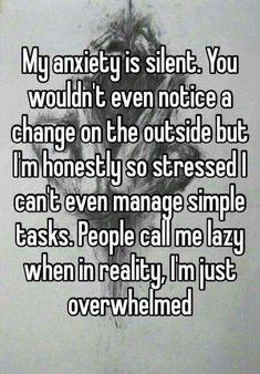 getting called lazy is the worse thing ever when people dont even know what your going through. #PanicAttackExplaining #ParentingDontUnderstand