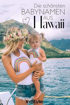 These are the most beautiful baby names from Hawaii - Kinder - Happy Baby Beautiful Babies, Most Beautiful, Style Baby, After Baby, Malu, Baby Hacks, Baby Tips, Baby Ideas, Happy Baby