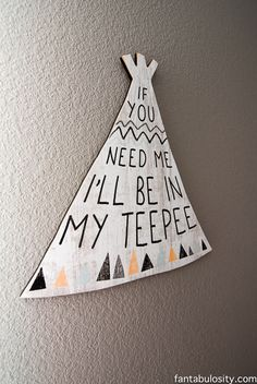if you need me i'll be in my teepee - Google Search