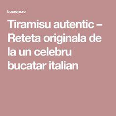 Tiramisu autentic – Reteta originala de la un celebru bucatar italian