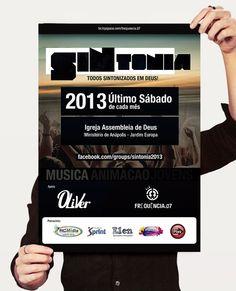 Cliente: Banda Frequência.07 / Proposta: Cartaz para evento SINTONIA 2013 / Desenvolvimento: Igor Alves