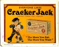 when prizes were something ~j Vintage Advertising from Cracker Jack! History Of Popcorn, Old Commercials, Victorian Kitchen, Cracker Jacks, Vintage Candy, Oldies But Goodies, Vintage Signs, Vintage Stuff, Vintage Toys