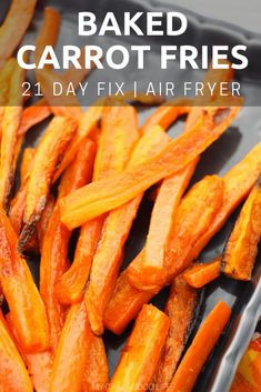 Mindset Weight Loss These Baked Carrot Fries are the perfect answer to your salt craving! You can use an air fryer or your oven to get crispy vegetable fries that will satisfy your craving! 21 Day Fix Snack Side Dish Recipes, Healthy Dinner Recipes, Healthy Snacks, Cooking Recipes, Side Dishes, Ww Recipes, Fixate Recipes, Healthy Eating, Actifry Recipes