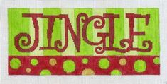 Jingle Christmas Needlepoint http://www.needlepoint-for-fun.com/shop/Kits-/Christmas-Needlepoint-Kits/p/Jingle-Christmas-Needlepoint-x1915808.htm