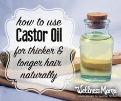 Castor Oil for Hair Growth and Thickness- Wellness Mama  Ingredients 3 tablespoons castor oil 1 tablespoon jajoba oil 1 tablespoon coconut oil