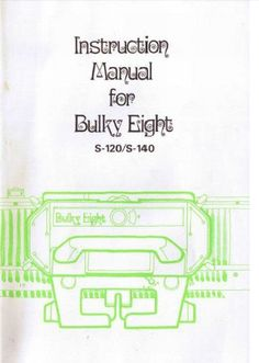 Link to Bulky Eight S-120/S-140 knitting machine manual