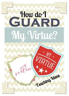 Awesome lesson on guarding virtue