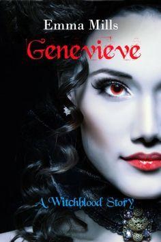 Genevieve: A Witchblood Story (Witchblood Series) by Emma Mills, http://www.amazon.com/dp/B00CRXXTT2/ref=cm_sw_r_pi_dp_BmS3rb008GMPM