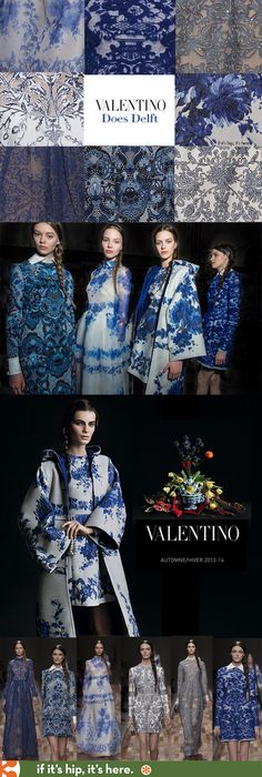 Valentino Does Delft. See All The Beautiful Blue & White Pieces From His Latest Collection. Italian fashion House Valentino recently unveiled his 2013-2014 Fall Winter Collection of RTW Womenswear. A stunning line, the new collection includes some gorgeous dresses and gowns whose patterns take their cue from the traditional blue and white patterns seen on ceramics and earthenware from Holland.