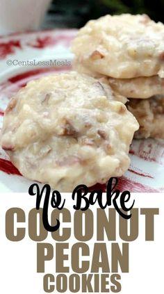 No Bake Coconut Pecan Cookies recipe - Desserts - Pecan Recipes Coconut Pecan Cookie Recipe, Pecan Cookie Recipes, Coconut Recipes, Candy Recipes, Sweet Recipes, Baking Recipes, Coconut Desserts, Candy Cookies, No Bake Cookies