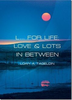 Book review : L... For Life; Love & Lots In Between by Loaiy A. Tageldin!