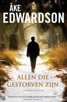 ake edwardson | bol.com | Allen die gestorven zijn, Ake Edwardson | 9789400500082 ...