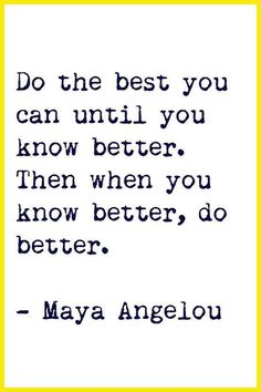 Do your best. #quote