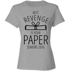 Get in Formation Seniors 2016 | Show off that senior sass of yours with this funny hip hop parody shirt. Get in formation and slay it during your senior year of school. This senior girl didn't come to play. The best revenge is your paper! Congrats grad!
