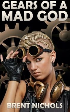 Gears of a Mad God: A Steampunk Lovecraft Adventure - http://steampunkvapemod.com/gears-of-a-mad-god-a-steampunk-lovecraft-adventure/