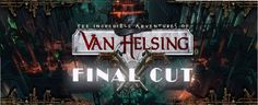 NeocoreGames has a nice surprise for fans of their recent fantasy action-RPG series; The Incredible Adventures of Van Helsing: Final Cut will be arriving in September, so here are a few images of it.