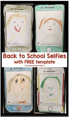 First Day of School Selfies with FREE Template