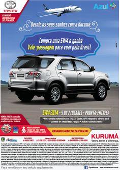 A Kurumá está junto com a Azul em sua nova campanha, criada pela Aquatro. Os clientes que comprarem um Etios ou uma Toyota SW4 ganham vale-passagem para viajarem pelo Brasil. As peças desenvolvidas incluem spot, filme e anúncio.