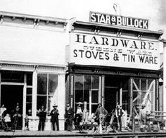 Sol Star and Seth Bullock's Harware Store on the corner of Wall and Main Streets c.1877.