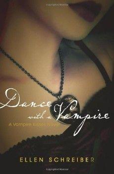 Ellen Schreiber's Vampire Kisses Book #4: Dance with a Vampire.