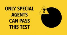 Only special agents can pass this test