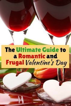 Showing your love for someone special should not be expensive. Here is the ultimate guide for celebrating Valentine's Day on a budget.  | 15 Romantic, Cheap & Fun Valentines Day Activities for your Love Ones.