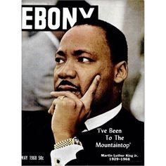 May 1968 - Ebony Magazine - Martin Luther King Jr. on Cover Martin Luther King, Jet Magazine, Black Magazine, Time Magazine, Ebony Magazine Cover, Magazine Covers, Dona Summer, The Jackson Five, Ernesto Che Guevara