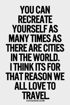 You can recreate yourself.