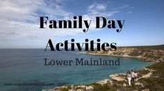 Family Day Activities for the Lower Mainland Family Day Activities, Lowes, Events, Shit Happens, Lowes Creative