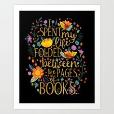 Buy Folded Between the Pages of Books - Floral Black Art Print by Evie Seo. Worldwide shipping available at Society6.com. Just one of millions of high quality products available.
