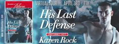 Read an exciting excerpt, a fun interview and enter to win a copy of book one in my USCG series, HIS TO PROTECT and a $25 gift certificate at Thoughts of a Blonde blog! * Blog Tour / Release Blast * HIS LAST DEFENSE by Karen Rock