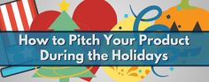 blog: 5 Tips for Landing Your Brand an Invite to a Holiday Product Round-Up