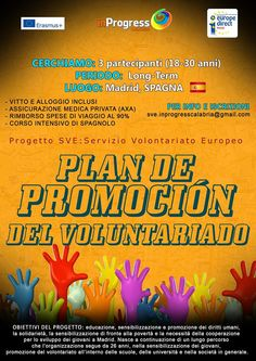 Servizio Volontario Europeo (SVE) a Madrid, in Spagna. VOLONTARI: 3; PERIODO: Long-Term; TARGET GROUP: 18-30 anni; SCADENZA CANDIDATURA: 26-01-2015