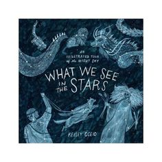 "Beautifully illustrated by artist Kelsey Oseid, the new hardcover ""What We See in the Stars: An Illustrated Tour of the Night Sky"" explores the long-lasting human fascination with outer space. From identifying and explaining the constellations to myths, stories, science and more, the book contains 100+ hand-painted images. For kids and adults alike, it's a delightful trip into the cosmos."