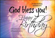God Bless You! Happy Birthday
