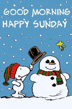 Snoopy Snowman Good Morning Sunday Quote good morning sunday sunday quotes good morning quotes happy sunday good morning sunday sunday image quotes sunday quotes and sayings
