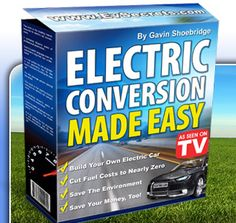 Electric Car Conversion Made Easy - Insider Secrets Revealed - Evsecrets.com